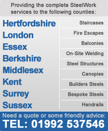 Providing steel work services to London, Hertfordshire, Essex, Berkshire, Middlesex, Kent, Surrey and Sussex